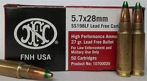 Tip Chart Fnh 5 7x28mm Green Tip 27gr Ss198lf Ammo Copper Hollow
