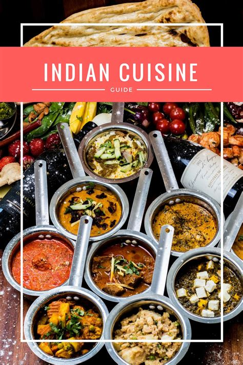 different indian cuisines decoding food in india guide for travelers