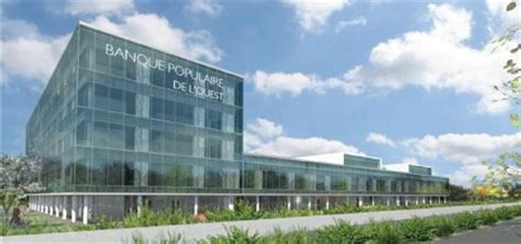 siege social banque populaire la banque populaire de l 39 ouest s 39 offre un nouveau siège
