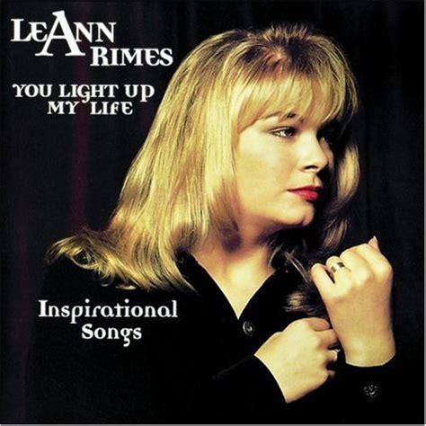 you light up my lyrics leann rimes you light up my lyrics genius lyrics
