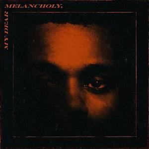 THE WEEKND ANNOUNCES NEW ALBUM 'MY DEAR MELANCHOLY ...