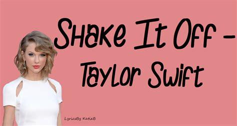 Shake It Off (with Lyrics)