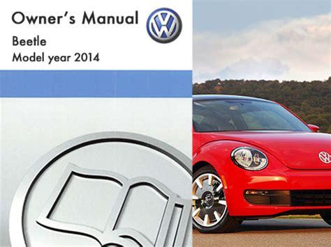 download car manuals pdf free 1967 volkswagen beetle transmission control 2014 volkswagen beetle owners manual in pdf