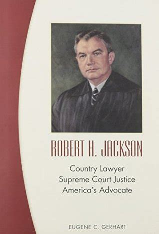 robert  jackson country lawyer supreme court justice