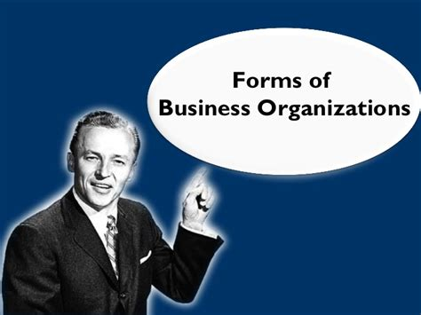 Organization Business by Forms Of Business Organizations