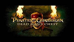 Pirates Of The Caribbean Dead Man U0026 39 S Chest Teaser Hd