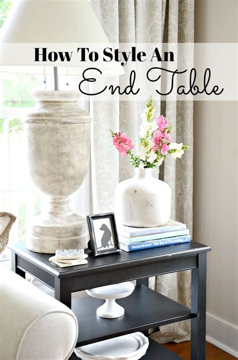 Decorating Ideas For Living Room End Tables by How To Style An End Table Like A Pro Decorating Basics