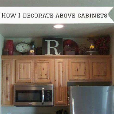ideas for decorating above kitchen cabinets 1000 images about kitchen decor on how to 8955