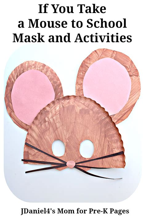 mouse mask if you take a mouse to school pre k pages 737 | If You Take a Mouse to School Mask and Activities