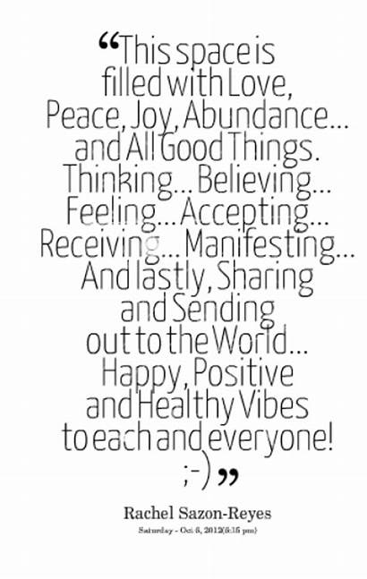 Vibes Positive Quotes Sayings Happy Quotesgram Peace