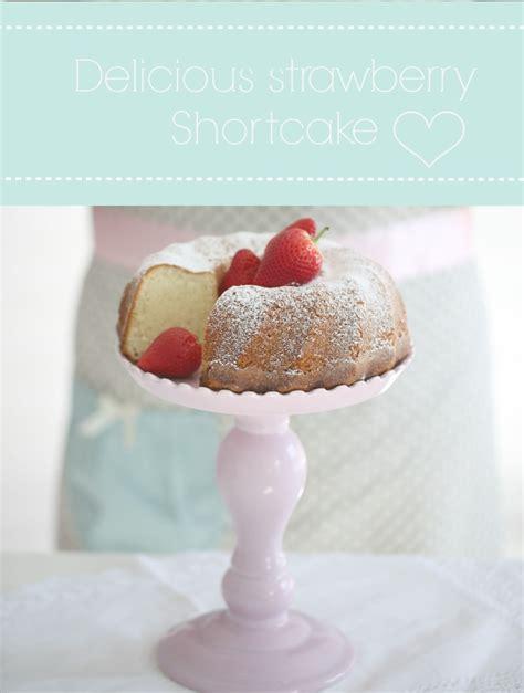 strawberry shortcake passion  baking  inspired