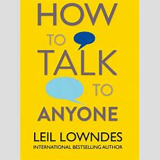 Self Help Books  How To Talk To Anyone By Leil Lowndes  Woman And Home
