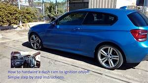 Bmw 1 Series 2011 Onwards How To Wire In Dash Cam To Fuse