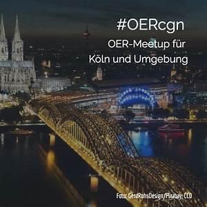 Köln Und Umgebung : 2 oer meetup k ln und umgebung oer world map ~ Eleganceandgraceweddings.com Haus und Dekorationen
