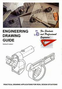 Engineering Drawing Guide  For Students And Professional