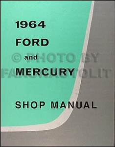 1964 Ford Galaxie  U0026 500 Body Assembly Manual Reprint