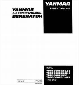 Yanmar Ydg5500e Parts Catalog Download In 2020