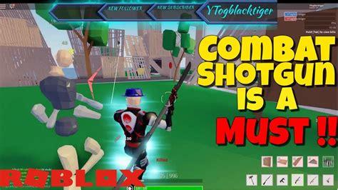 roblox strucid combat shotgun     roblox