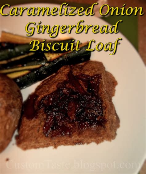 cic si e how we cic caramelized gingerbread biscuit loaf