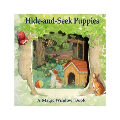 Hide And Seek Buch by マジックウインドーブック Hide And Seek Puppies A Magic Window Book