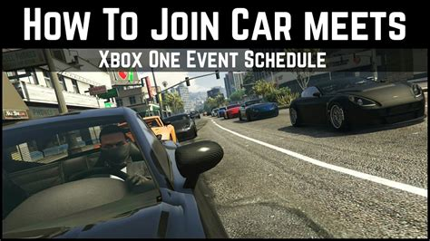 join gta car meets xb event schedule youtube