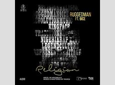 DOWNLOAD Ruggedman Religion ft 9ice