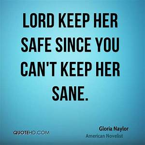 Keep You Safe Q... Besafe Quotes