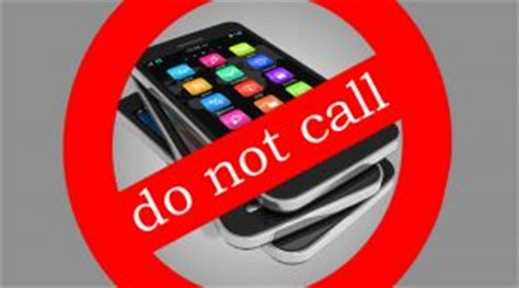 cell phone do not call list today is the day register your cell phone to the no call