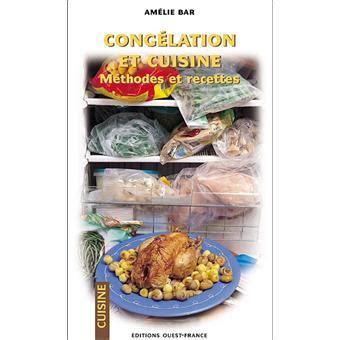 livre cuisine fnac cuisine et congélation méthodes et recettes amélie bar achat livre achat prix fnac