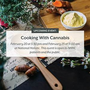 Cooking with Cannabis - National Holistic Healing Center