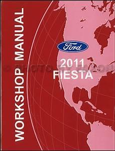 2011 Ford Fiesta Repair Shop Manual Original