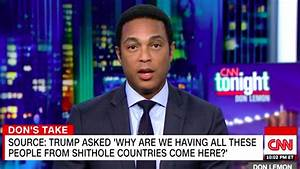 CNN's Don Lemon Has Had It With 'Racist' Donald Trump