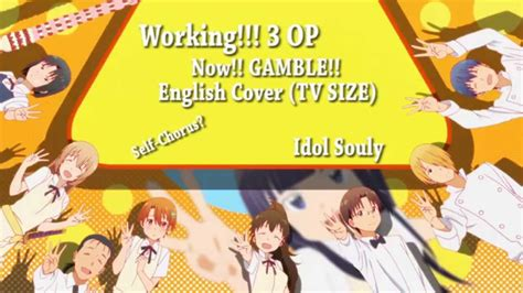 【souly】now!! Gamble!! (english Cover) Working!!!3 Op (tv
