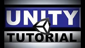 Unity Tutorial  The Basics  For Beginners