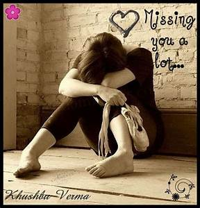 I Miss You A Lot Quotes. QuotesGram