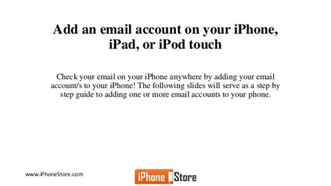 to add email account to iphone how to add email accounts to iphone
