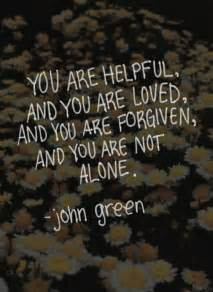 You Are Loved John Green Quotes