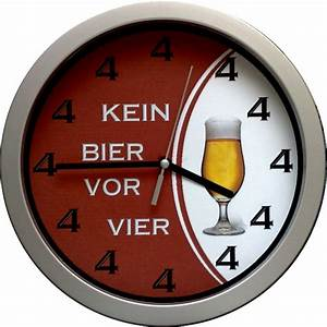 Uhr Kein Bier Vor Vier : schnellheilungstipps 12 83 1 h rt ~ Whattoseeinmadrid.com Haus und Dekorationen