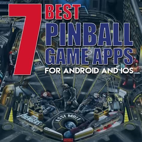Best Pinball 7 Best Pinball Apps For Android And Ios