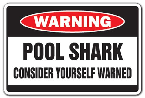 Pool Shark Warning Sign Hall Billiard Parlor Player Gag