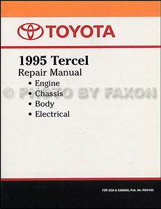 1995 Toyota Tercel Repair Shop Manual Factory Reprint