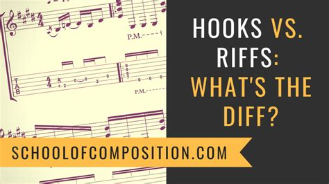 What's the Difference Between a Hook and a Riff? | School ...