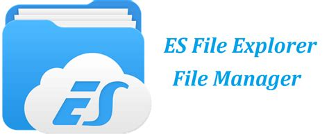 es file explorer an extremely powerful yet free android file manager