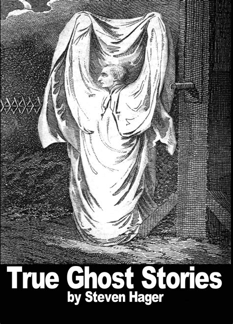 Smashwords – True Ghost Stories – a book by Steven Hager