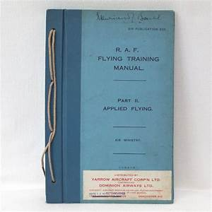Raf Vickers Vimy Pilot U0026 39 S Flying Training Manual  U2013 Compass