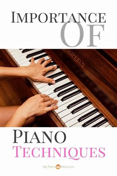 Piano Techniques Importance