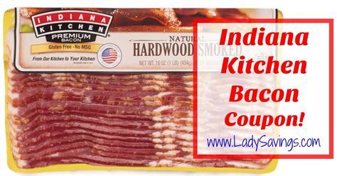Kitchen On Coupon by Indiana Kitchen 174 Coupons Free Indiana Kitchen Bacon