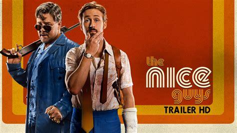 nice guys trailer ufficiale italiano hd youtube