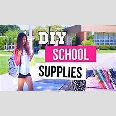 Diy School Supplies You Need To Try For Back To School! 2015 Youtube