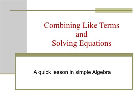 Combining Like Terms And Solving Equations